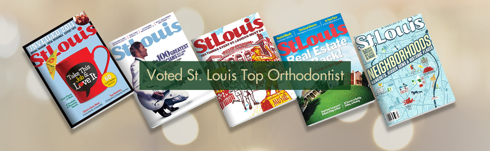 Voted St.Louis Top Orthodontist